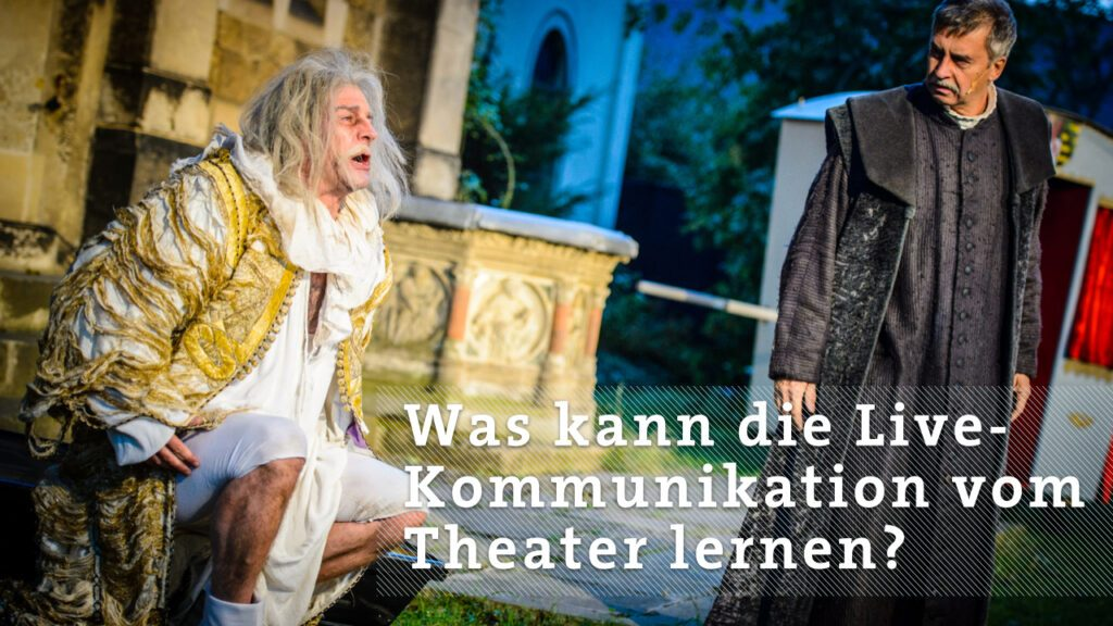 Live-Kommunikation Theater
